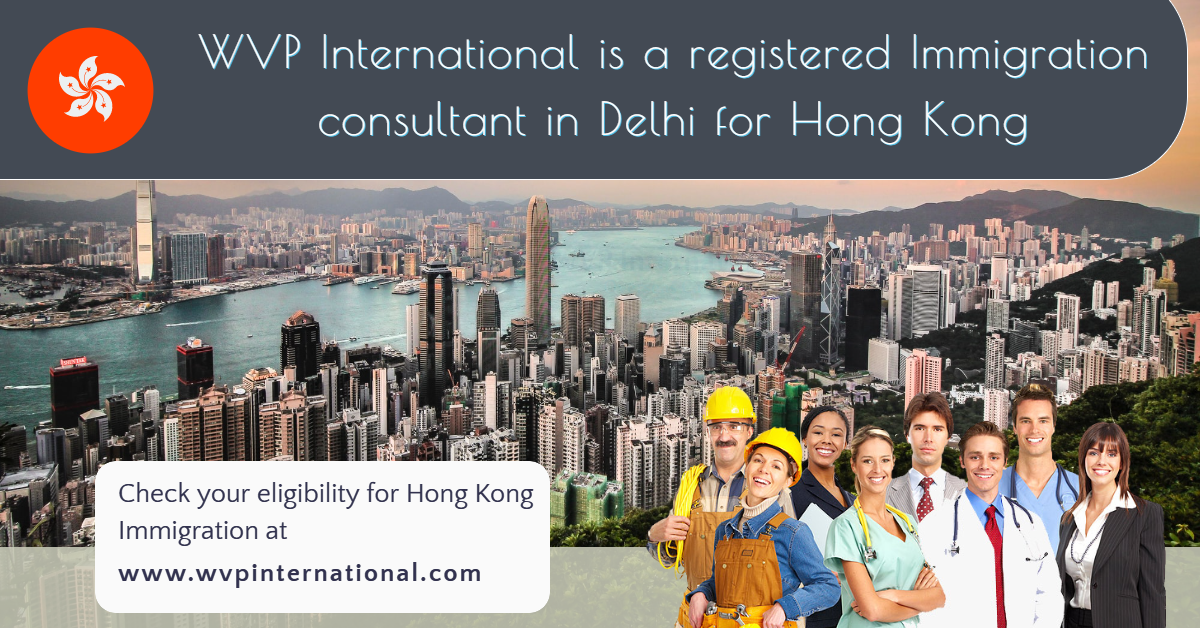 best immigration consultants in delhi for hong kong